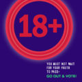 If you are 18+, go out and vote!